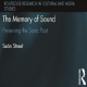 The Memory of Sound in paperback